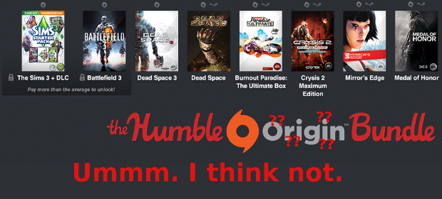 Humble Origin Bundle? Ummm. I think Not.