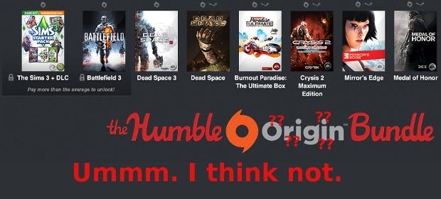 Humble Origin Bundle? Ummm. I think Not.