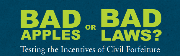 Bad Apples or Bad Laws? Testing the Incentives of Civil Forfeiture